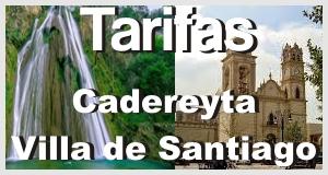 tarifas villa de santiago y cadereyta